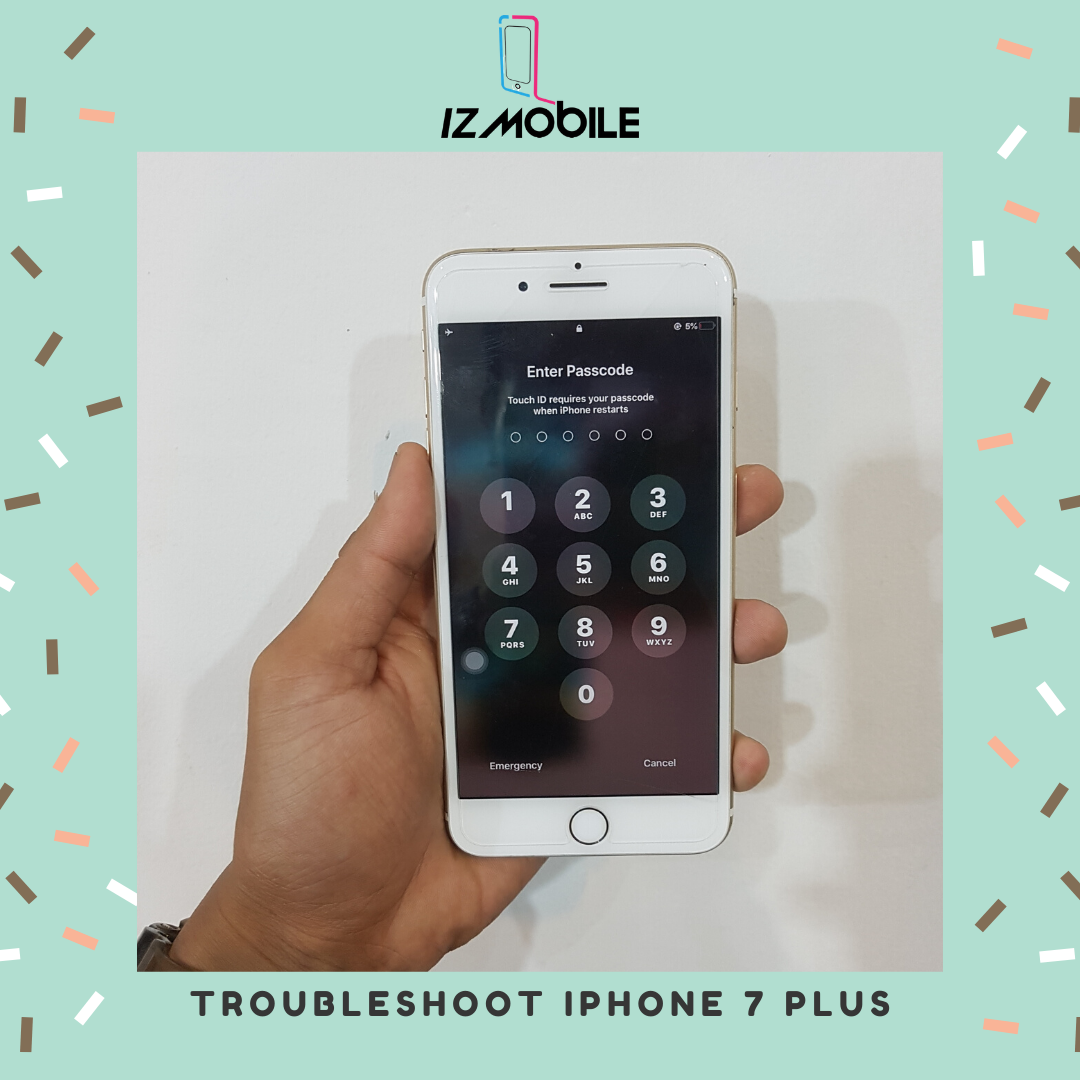 Troubleshoot Iphone 7 Plus